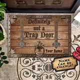Bestcustom Definitely Not A Trap Door Indoor and Outdoor Doormat Warm House Gift Welcome Mat Gift for Friend Men Women Funny Gift Birthday Gift (Indoor & Outdoor Doormat 30x18 Custom)