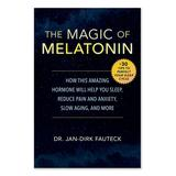 Skyhorse Publishing Wellness Books - The Magic of Melatonin Paperback