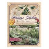 Schiffer Publishing Educational Books - Heritage Gardens & Heirloom Seeds Book