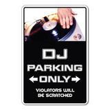 SignMission DJ Sign Parking Records Turn Tables Mixer Disc Jockey Music Dance Plastic in Black, Size 12.0 H x 12.0 W x 4.0 D in   Wayfair Z-DJ