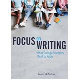 Focus on Writing: What College Students Want to Know