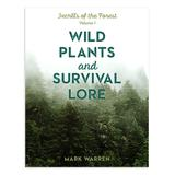 National Book Network Educational Books - Wild Plants and Survival Lore: Secrets of the Forest Paperback