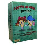 I Gotta Go With... Junior - The Kids' Game Where Pop Culture wit Meets Book Smarts!