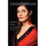 Cantes Flamencos (Flamenco Songs)