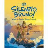 Luca: Silenzio, Bruno!: When in Doubt, Shout It Out! Book - Official shopDisney®