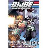 G.I. Joe - Frontline Volume 3: History Repeating