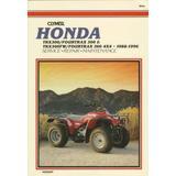 Honda Trx300/Fourtrax 300 & Trx300Fw/Fourtrax 300 4X4 1988-1996