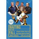 Waiting for the Fall
