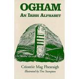 Ogham: An Irish Alphabet