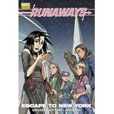 Runaways, Vol. 5: Escape to New York