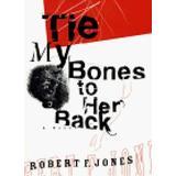 Tie My Bones to Her Back (Thorndike Western II)