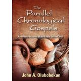 The Parallel Chronological Gospels