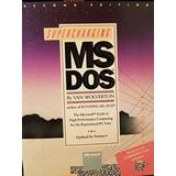 Supercharging MS DOS: The Microsoft Guide to High Performance Computing for the Experienced PC User : Updated for Version 4/Book and Disk