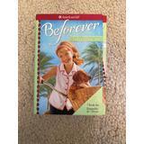 American Girl Doll Books Set Of 3 - Beforever Maryellen