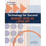 Technology for Success and Illustrated Series Microsoft Office 365 & Office 2019 (MindTap Course List)