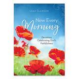 Barbour Books Women's Wellness Books - New Every Morning Paperback