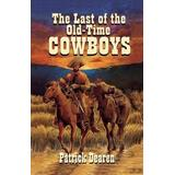 Last of The Old-Time Cowboys