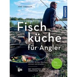 Fischküche für Angler. Jörg Strehlow - Buch