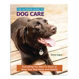 CompanionHouse Books Educational Books - Ultimate Guide to Dog Care Hardcover