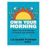 Penguin Random House Wellness Books - Own Your Morning Hardcover