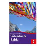 Globe Pequot Educational Books - Salvador & Bahia Handbook 3rd Edition Paperback