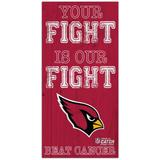 Arizona Cardinals 2021 NFL Crucial Catch 6'' x 12'' Your Fight Is Our Beat Cancer Sign