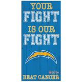 Los Angeles Chargers 2021 NFL Crucial Catch 6'' x 12'' Your Fight Is Our Beat Cancer Sign