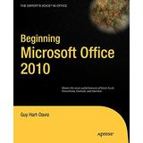 Beginning Microsoft Office 2010 (Expert's Voice in Office)