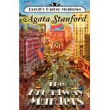 The Broadway Murders: A Dorothy Parker Mystery
