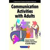 Communication Activities with Adults (Speechmark Creative Groupwork Resource)