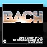 Bach JS: Choral in D Major, BWV 738: Vom Himmel hoch, da komm ich her