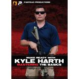 Panteao Productions: Make Ready with Kyle Harth Mastering the Basics - PMR046 - AR15 - M16 - M4 - Special Forces - Green Beret - Carbine Training - Tactical Training - Carbine - DVD