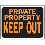 Hy-Ko Private Property Keep Out Sign Plastic in Orange, Size 0.02 H x 12.0 W x 9.0 D in   Wayfair 3016