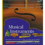 Musical Instruments: From Flutes Carved of Bone, to Lutes, to Modern Electric Guitars