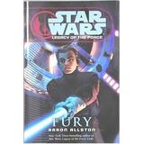 """Fury"" [Star Wars Legacy of The Force Book 7] (Star Wars Legacy of The Force, Fury)"