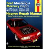 Ford Mustang Mercury Capri Automotive Repair Manual (Haynes Automotive Repair Manuals) by Larry Warren (1-Sep-1988) Paperback