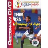 Soccer - Team Usa - Coming Of Age - 2002 World Cup