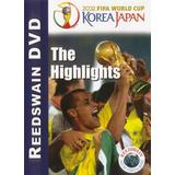2002 FIFA World Cup Korea-Japan: The Highlights