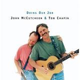 Doing Our Job: John McCutcheon and Tom Chapin Live