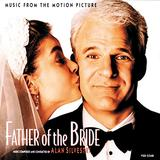 Father Of The Bride: Music From The Motion Picture