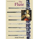 The Flute (Yale Musical Instrument Series)