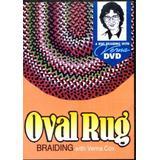 Oval Rug Braiding with Verna