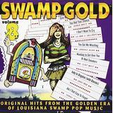 Swamp Gold, Vol. 8