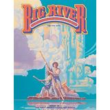 Big River The Adventures Of Huckleberry Finn Piano, Vocal and Guitar Chords (PIANO, VOIX, GU)