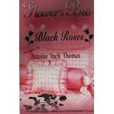Flowers Bed The Sequel Black Roses