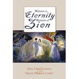 Women in Eternity, Women in Zion