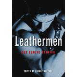 Leathermen: Gay Erotic Stories