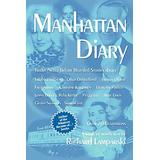 Manhattan Diary: Twelve Never Before Related Stories