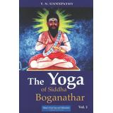 The Yoga of Siddha Boganathar
