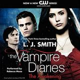 The Awakening (Vampire Diaries , Book 1) (The Vampire Diaries)